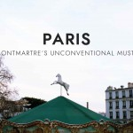 Unconventional Musts: Montmartre
