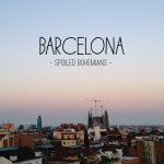 Spoiled Bohemians: Barcelona