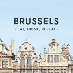 Eat, Drink, Repeat: Brussels