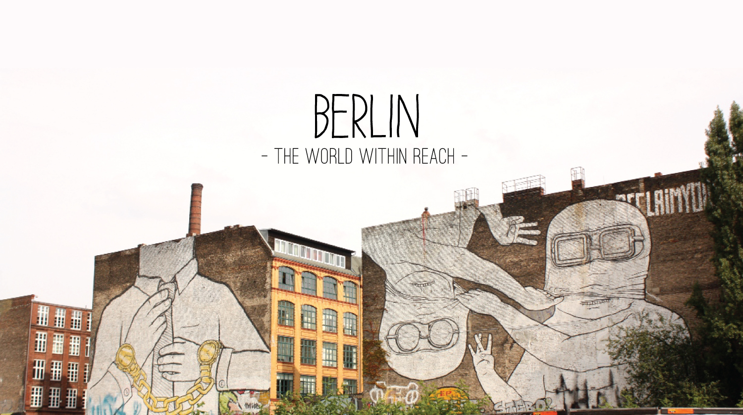 Berlin: The World Within Reach. See more at: www.superminimaps.com