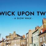 A Slow Walk: Berwick-Upon-Tweed