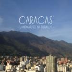 Caracas: Landmarked Naturally