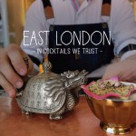 In Cocktails We Trust: East London
