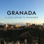 Granada: A Love Affair to Remember