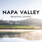 Beautiful Estates: Napa Valley