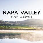 Beautiful Estates: Napa Valley