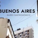 Baires Gastronómico : Buenos Aires