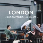 Unconventional Musts: East London
