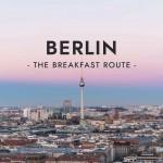 The Breakfast Route: Berlin