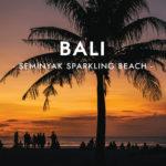 Bali: Seminyak Sparkling Beach